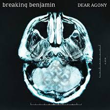 Breaking Benjamin - Dear Agony