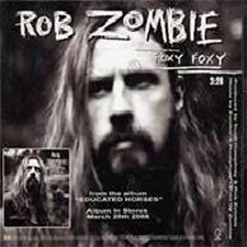 Foxy Foxy – Rob Zombie