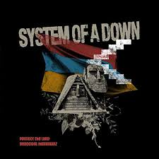 Protect the land – System Of A Down