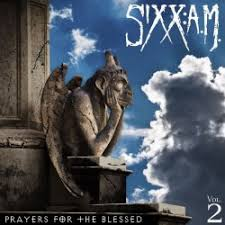 Sixx AM - Prayers for the Blessed Vol 2