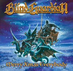 Merry Xmas Everybody – Blind Guardian