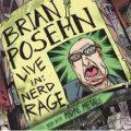 Posehn - Live In Nerd Rage