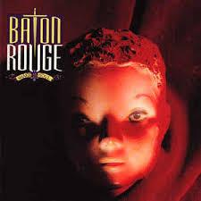 Baton Rouge - Shake Your Soul
