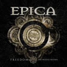 Freedom - The wolves within – Epica