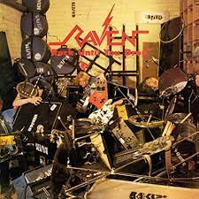 Raven - Rock until You Drop