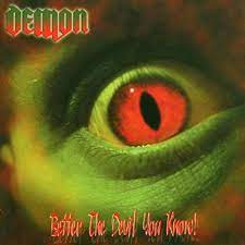 Better the Devil you know – Demon