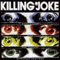 Killing Joke, Extremities, Dirt & Various Repressed Emotions