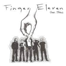 One thing – Finger Eleven