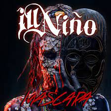 Máscara – Ill Niño