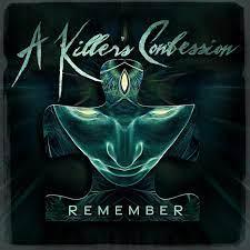Remember – A Killer's Confession
