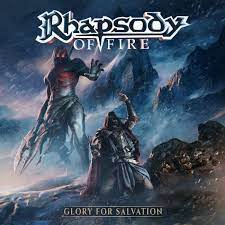 Rhapsody of Fire - Glory for Salvation
