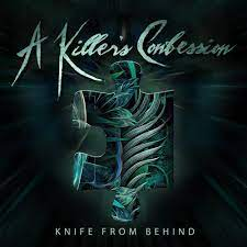 Knife from behind – A Killer's Confession