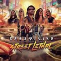 Crazy Lixx - Street Lethal